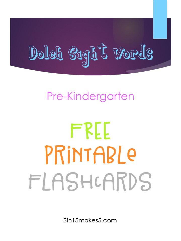 Dolch Sight Words Flashcards - Pre-Kindergarten | 3 in 15