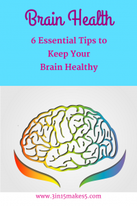 brain health - 6 essential tips to keep your brain healthy