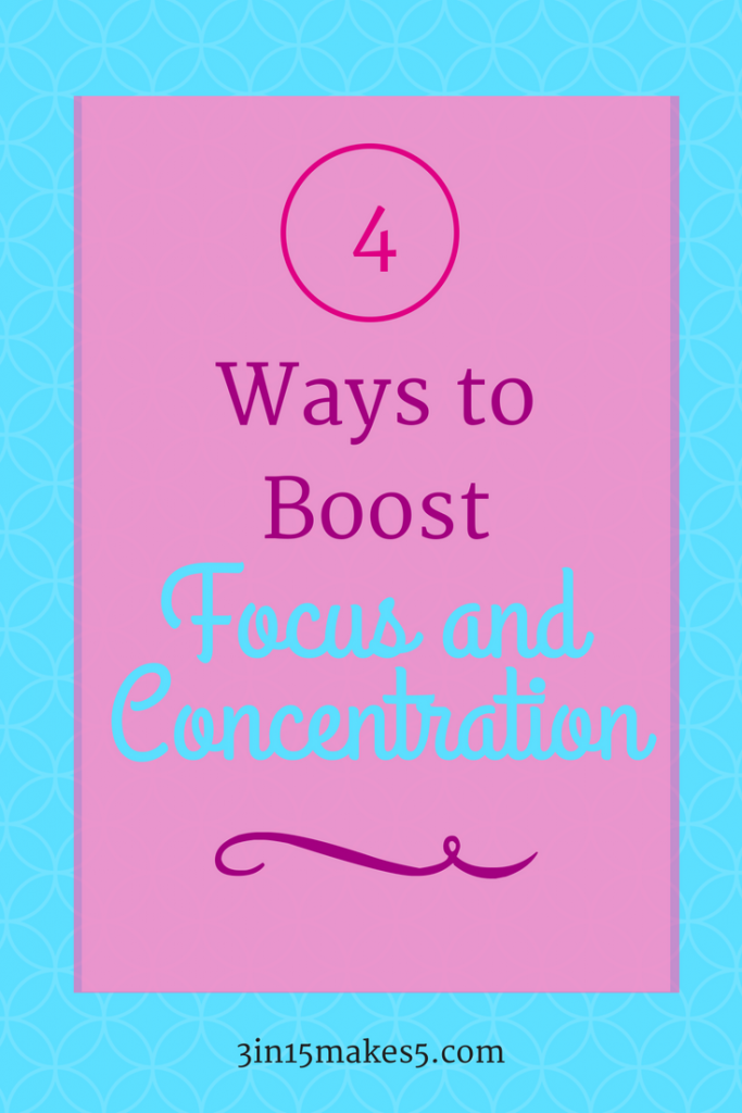4 Ways to Boost Focus and Concentration