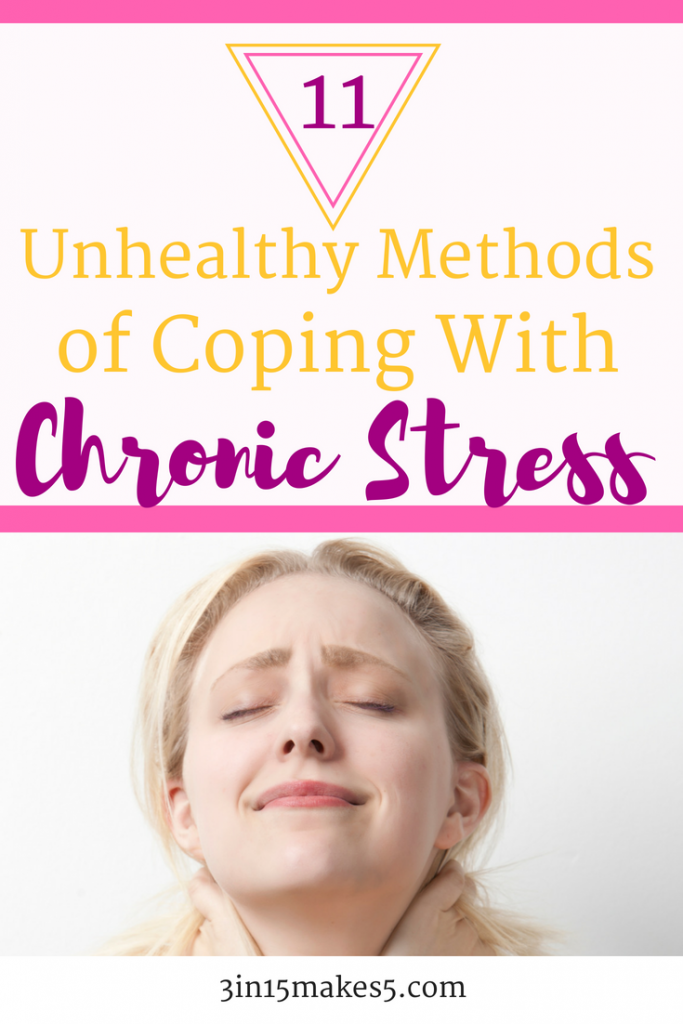11 Unhealthy Methods of Coping with Chronic Stress