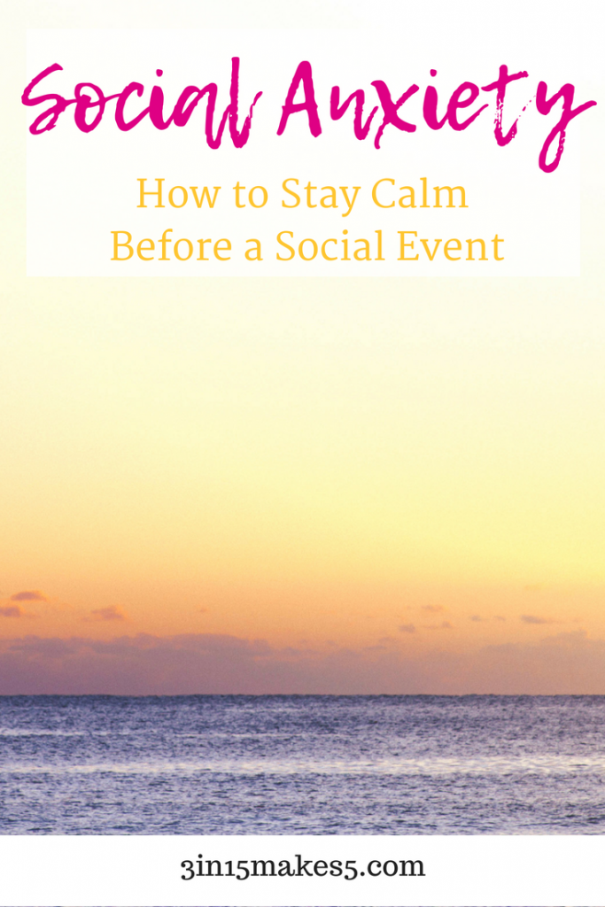 how to stay calm with social anxiety