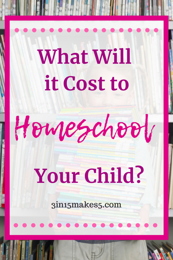 What Will It Cost to Homeschool Your Child?