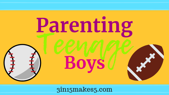 Parenting Teenage Boys