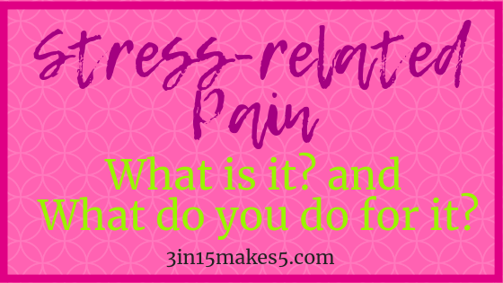 stress-related pain