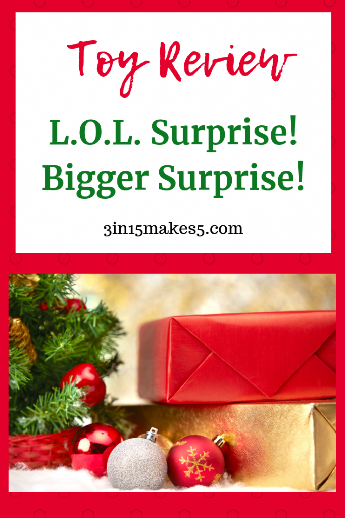 L.O.L. Surprise Bigger Surprise Review