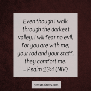 verse for anxiety - Psalm 23:4