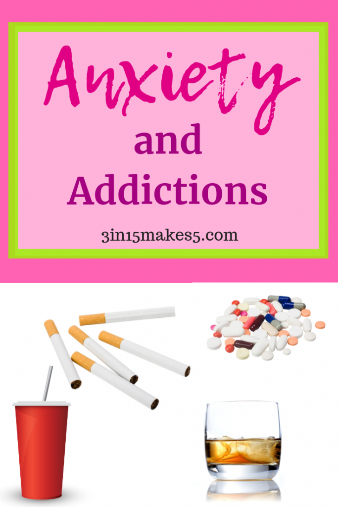 anxiety and addictions