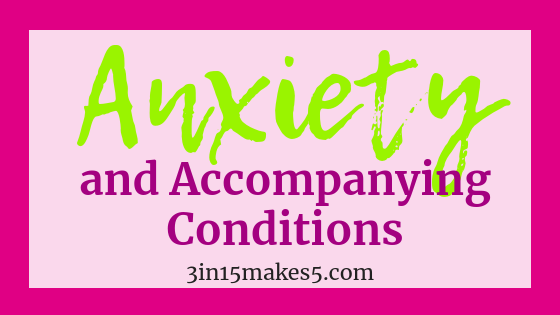 anxiety and accompanying conditions