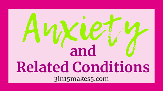 anxiety and related conditions